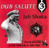 Jah Shaka - Dub Salute 3 ft Willie Williams (Jah Shaka Music) CD
